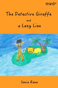 Cover The Detective Giraffe and a Lazy Lion
