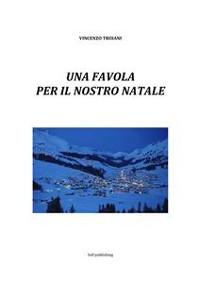 Cover Una favola  per il nostro Natale