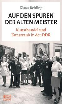 Cover Auf den Spuren der alten Meister