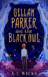 Cover Gellan Parker and the Black Owl