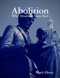 Cover Abolition: Why Abortion Must End