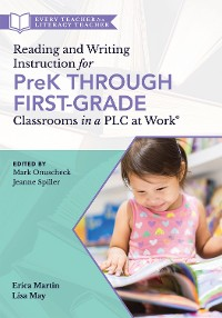 Cover Reading and Writing Instruction for PreK Through First Grade Classrooms in a PLC at Work®