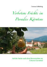 Cover Verbotene Früchte im Paradies Kärntens