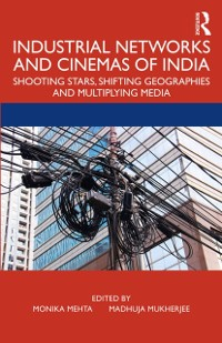 Cover Industrial Networks and Cinemas of India