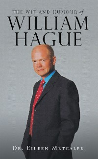 Cover The Wit and Humour of William Hague