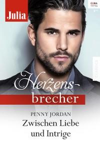 Cover Zwischen Liebe und Intrige