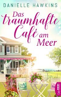 Cover Das traumhafte Café am Meer
