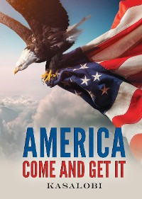 Cover America Come and Get It