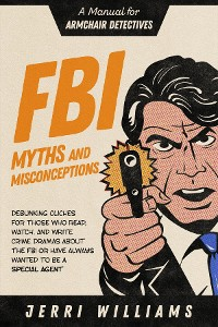 Cover FBI Myths and Misconceptions