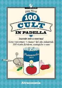 Cover 100 cult in padella