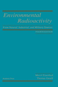 Cover Environmental Radioactivity from Natural, Industrial and Military Sources