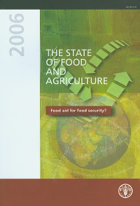 Cover The State of Food and Agriculture 2006