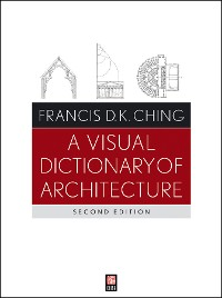 Cover A Visual Dictionary of Architecture