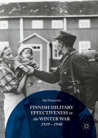 Cover Finnish Military Effectiveness in the Winter War, 1939-1940