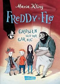 Cover Freddy und Flo gruseln sich vor gar nix!