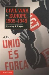 Cover Civil War in Europe, 1905-1949