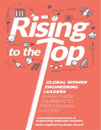 Cover Rising to the Top: Global Women Engineering Leaders Share Their Journeys to Professional Success