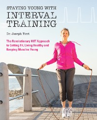 Cover Staying Young with Interval Training