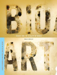 Cover Bioart and the Vitality of Media