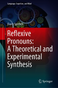 Cover Reflexive Pronouns: A Theoretical and Experimental Synthesis