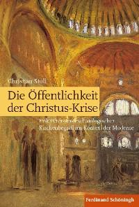Cover Die Öffentlichkeit der Christus-Krise