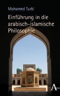 Cover Einführung in die arabisch-islamische Philosophie