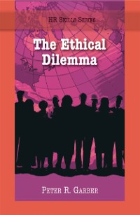 Cover HR Skills Series - The Ethical Dilemma