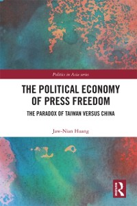 Cover Political Economy of Press Freedom