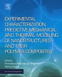 Cover Experimental Characterization, Predictive Mechanical and Thermal Modeling of Nanostructures and Their Polymer Composites
