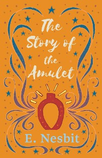 Cover The Story of the Amulet
