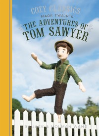 Cover Cozy Classics: The Adventures of Tom Sawyer
