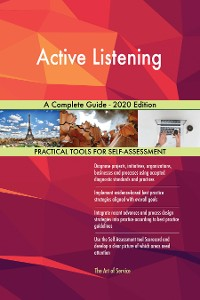 Cover Active Listening A Complete Guide - 2020 Edition
