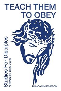 Cover Teach Them To Obey - Studies for Disciples