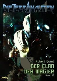 Cover DIE TERRANAUTEN, Band 15: DER CLAN DER MAGIER