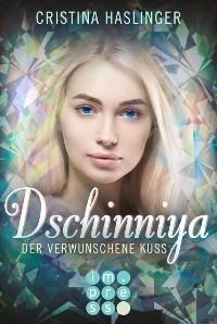 Cover Dschinniya. Der verwunschene Kuss