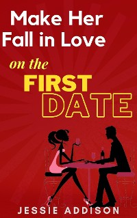 Cover This Will Make Her Fall Completely in Love With You On The First Date