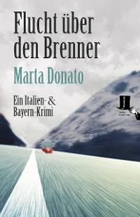 Cover Flucht über den Brenner