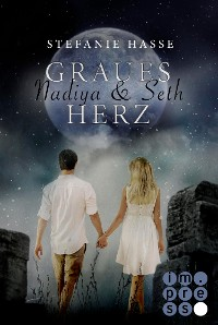 Cover Nadiya & Seth 1: Graues Herz