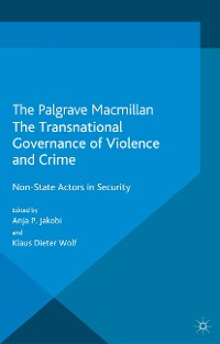 Cover The Transnational Governance of Violence and Crime