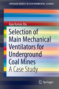 Cover Selection of Main Mechanical Ventilators for Underground Coal Mines