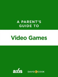 Cover A Parent's Guide to Video Games