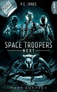 Cover Space Troopers Next - Folge 3: Ohne Kontakt