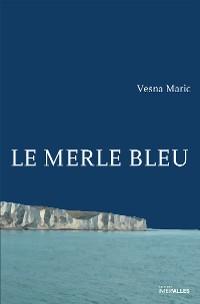 Cover Le Merle bleu