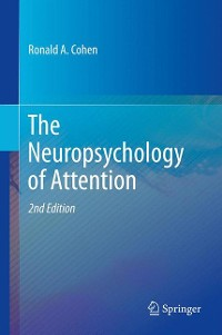 Cover The Neuropsychology of Attention