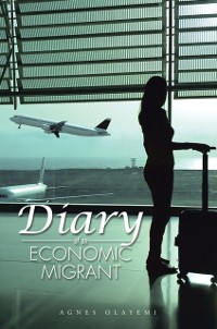 Cover Diary of an Economic Migrant