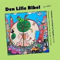 Cover Den Lille Bibel - om Guds kærlighed