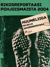 Cover Huumeliiga hajalle Jakobsbergissa