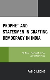 Cover Prophet and Statesmen in Crafting Democracy in India