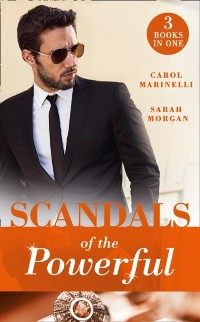 Cover Scandals Of The Powerful: Uncovering the Correttis / A Legacy of Secrets (Sicily's Corretti Dynasty) / An Invitation to Sin (Sicily's Corretti Dynasty) (Mills & Boon M&B)