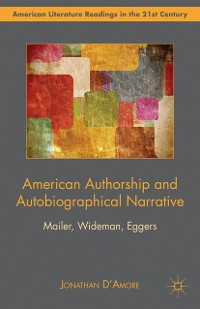 Cover American Authorship and Autobiographical Narrative